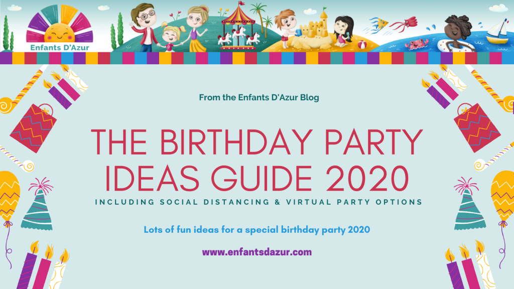 Blog banner. The Birthday Party Ideas Guide 2020 including Social Distancing & Virtual Party Options