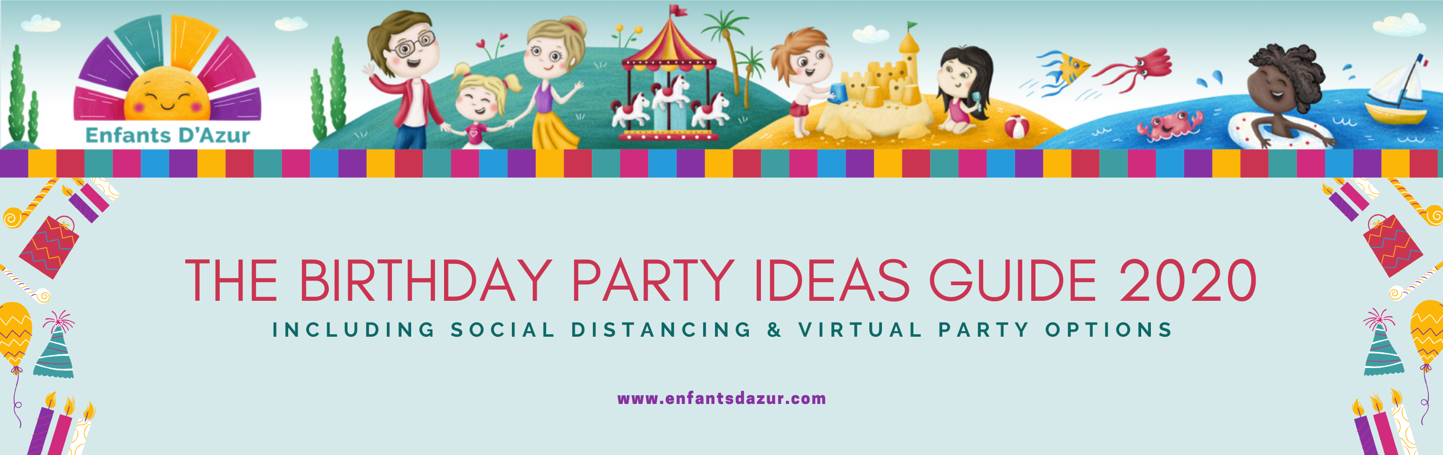 Title Image. The Birthday Party Ideas guide 2020 Social Distancing and Virtual birthday Parties
