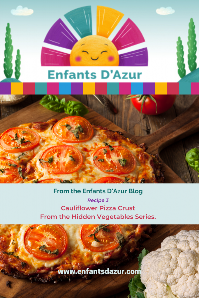 Cauliflower Pizza Crust For the Hidden Vegetable Series By Sue Stokes Pinterest Pin