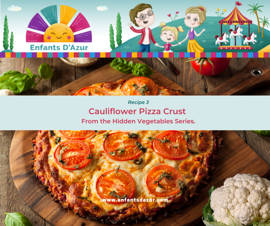 Cauliflower Pizza Crust For the Hidden Vegetable Series By Sue Stokes