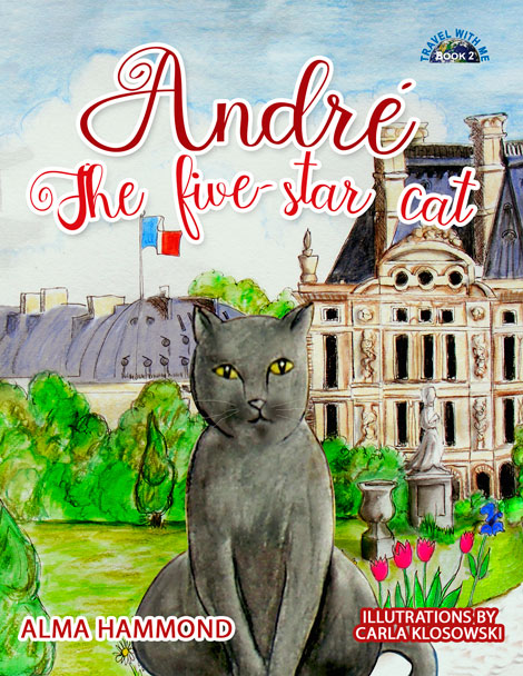 André The Five Star Cat by Alma Hammond