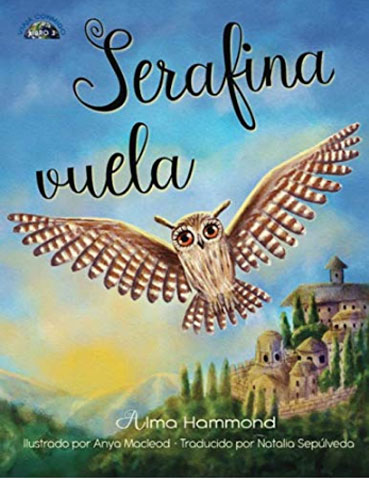 Serafina Vuela (In Spanish) By Alma Hammond
